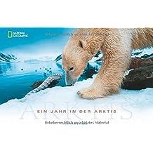 Ein Jahr in der Arktis