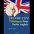 Yes You Can! 7 Dialogues Pour Parler Anglais (Appendre l'Anglais Autrement t. 1)