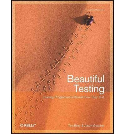 Beautiful Testing ( BEAUTIFUL TESTING ) BY Riley, Tim( Author ) on Oct-01-2009 Paperback