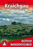 Kraichgau. Heuchelberg, Stromberg, Enz- und Neckartal. 50 Touren. Mit GPS-Daten. (Rother Wanderführer)