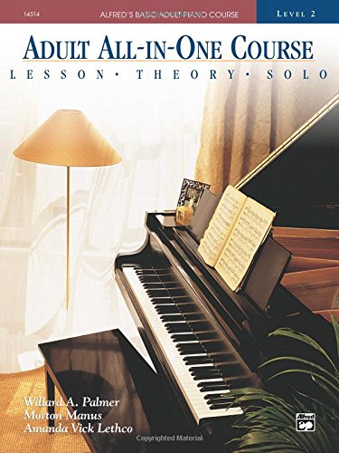 Alfred's Basic Adult All-in-One Piano Course level 2 (Alfred's Basic Adult Piano Course) par Willard  Manus Palmer