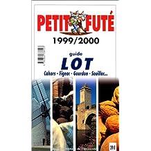 Lot. Le Petit Futé 1999-2000
