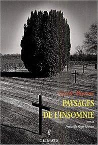 Paysages de l'insomnie - Gisèle Bienne