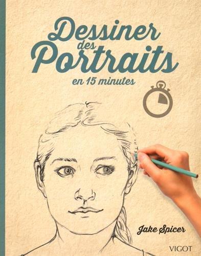 Dessiner des Portraits en 15 minutes