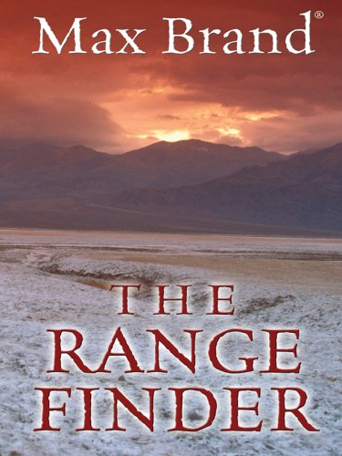 The Range Finder: A Western Trio (Thorndike Press Large Print Western Series)