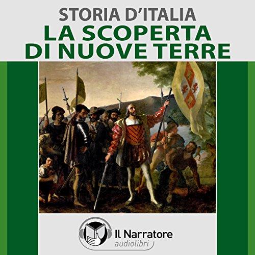 La scoperta di nuove terre (Storia d'Italia 35)  Audiolibri