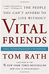 Vital Friends: The People You Can't Afford to Live Without Hardcover