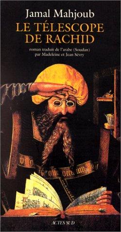 Le télescope de Rachid : roman