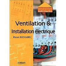 Ventilation et installation electrique
