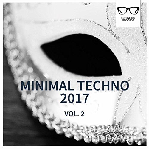 Minimal Techno 2017, Vol. 2