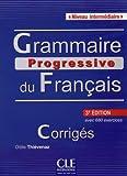 Grammaire progressive du francais - Nouvelle edition: Corriges intermedi