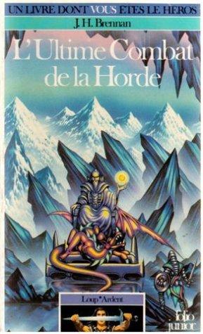 Loup* Ardent Tome 3 : L'Ultime Combat de la horde par James-H Brennan