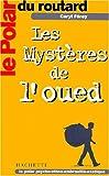 Telecharger Livres Le Polar du Routard Les Mysteres de l oued (PDF,EPUB,MOBI) gratuits en Francaise