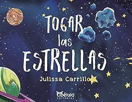 Tocar Las Estrellas (Las Aventuras de Nico y César) eBook: Julissa ...