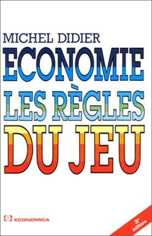 Economie : Les Régles du Jeu