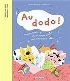 Au dodo ! - 100 petits rituels, jeux et activités apaisants avant d'aller dormir