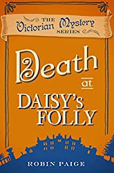 Death at Daisy's Folly (The Victorian Mystery Series)