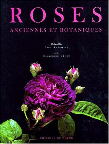 Roses : Anciennes & botaniques