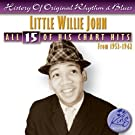 All 15 of His Hits 1953-1962 by Little Willie John (2006-11-27)