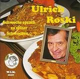 Songtexte von Ulrich Roski - Schwoche sprach zu seiner Schwochen