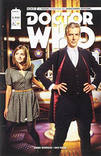Doctor Who. Le nuove avventure del dodicesimo dottore: 1 por Robbie Morrison