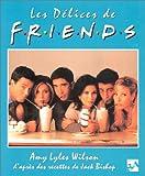 Les Délices de Friends
