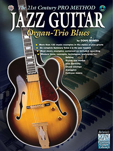 jazz-guitar-organ-trio-blues-the-21st-century-pro-method