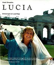Lucia: Erinnerungen an Lucia Popp (Livre en allemand)