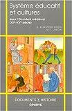 Système éducatif et cultures dans l'Occident médiéval: (XIIe-XVe siècle)