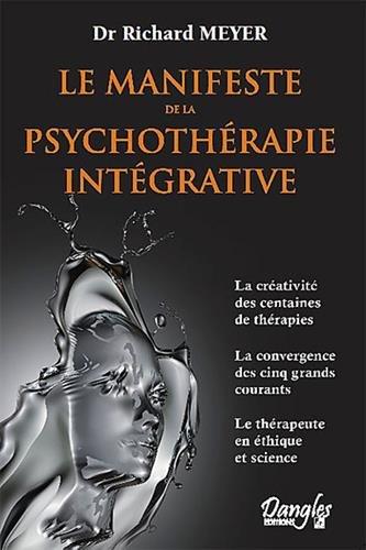 Le manifeste de la psychothérapie intégrative