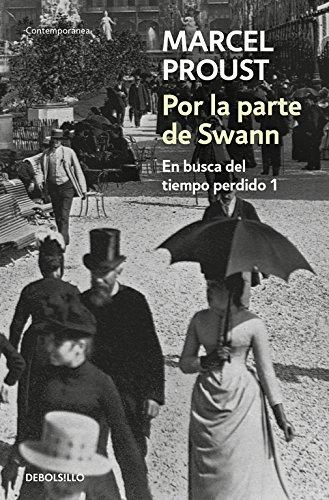 Por la parte de Swann (En busca del tiempo perdido 1) (CONTEMPORANEA) por Marcel Proust