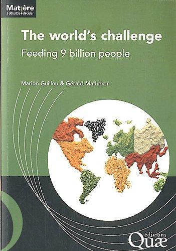 The world's challenge : Feeding 9 billion people par Marion Guillou