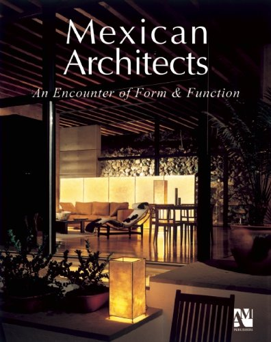 Arquitectos mexicanos: encuentro de forma y funcion: Form and Function (Mexican Architects)