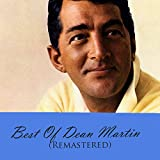 Best Of Dean Martin (Remastered) [Clean]
