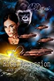 The Riss Accession (The Riss Series Book 4)