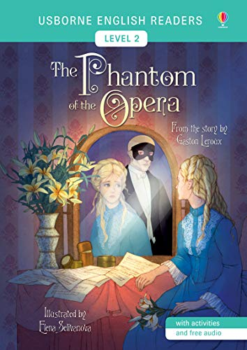 The Phantom of the Opera - English Readers Level 2