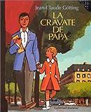 [La ]cravate de papa