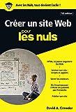 Créer un site Web pour les Nuls poche, 10e édition...