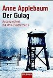 Der Gulag - Anne Applebaum