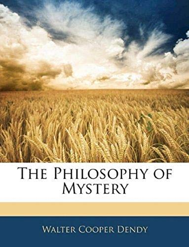 The Philosophy of Mystery (Annotated) (English Edition)