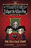 The Tell-Tale Start (The Misadventures of Edgar & Allan Poe) by Gordon McAlpine (2013-01-10)