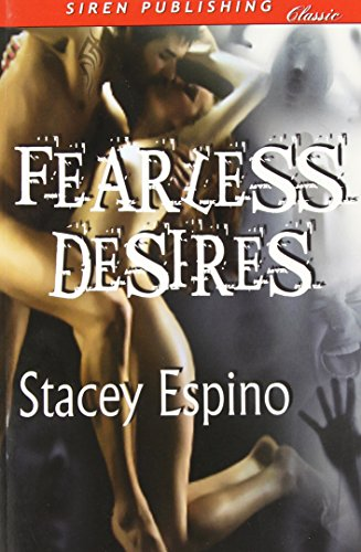Fearless Desires [Immortal Love] (Siren Publishing Classic) Cover Image