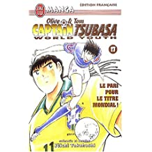 Captain Tsubasa World Youth, tome 17 : Olive et Tom