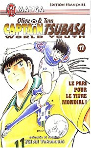 Captain Tsubasa - Olive et Tom - World Youth Edition simple Tome 17