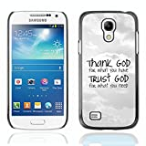 Bible Case Schutz Hülle Case Samsung Galaxy S4 MINI / THANK GOD - TRUST GOD /
