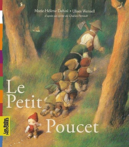 Le petit Poucet: Une création Bayard Éditions avec le magazine Les Belles Histoires