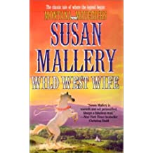 Wild West Wife (Montana Mavericks) by Susan Mallery (2001-07-01)