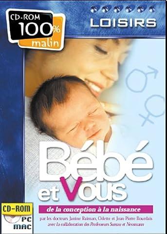 Bébé et Vous : De la conception à la naissance