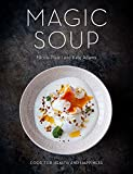 Magic Soup: Food for Health and Happiness