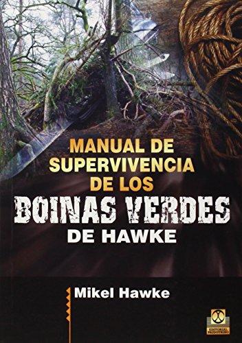 Manual De Supervivencia De Los Boinas Verdes (Deportes) por Mikel Hawke